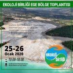 Ekoloji Birliği Ege Bölge Toplantısı 25-26 Ocak'ta Muğla'da…